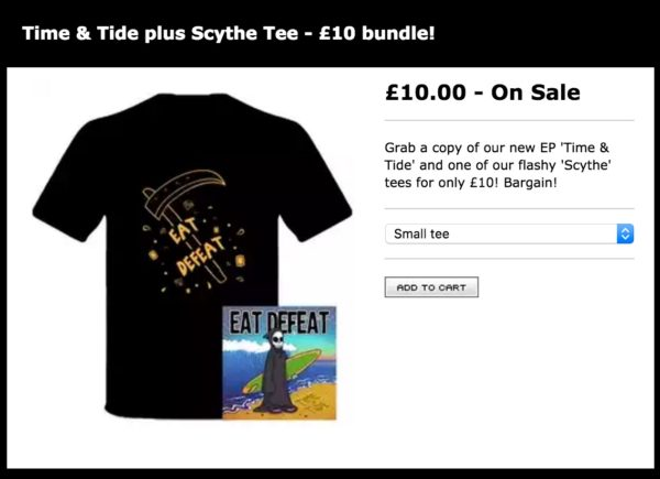 The Eat Defeat MEGASTORE — Time & Tide plus Scythe Tee - £10 bundle!