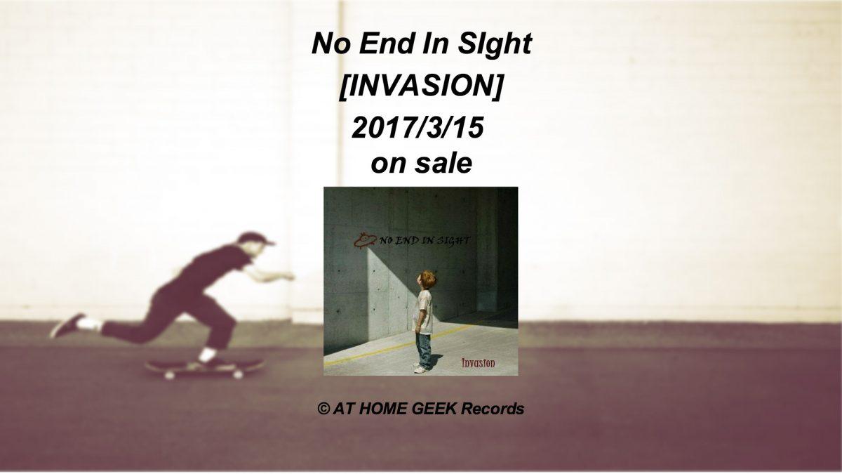 レーベル初!No End In Sight「INVASION」をリリースしました!